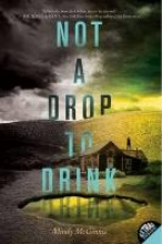 Mindy McGinnis Not a Drop to Drink