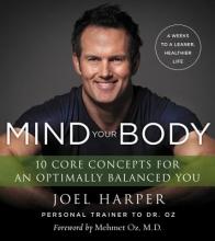 Joel Harper Mind Your Body