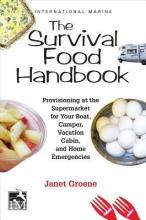 Groene, Janet The Survival Food Handbook