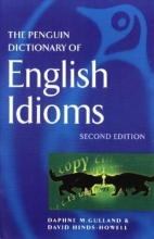 Daphne M. Gulland,   David G. Hinds-Howell The Penguin Dictionary of English Idioms