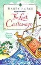 Harry Horse The Last Castaways