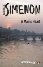 Simenon, Georges A Man`s Head