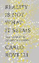 Carlo,Rovelli Reality is Not What It Seems