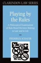 Schaucer, Frederick Playing by the Rules