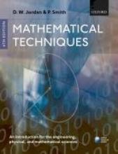 Dominic (Mathematics Department, Keele University, UK.) Jordan,   Peter (School of Computing and Mathematics, Keele University, UK.) Smith Mathematical Techniques