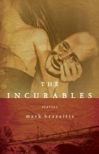Brazaitis, Mark The Incurables