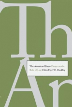 Buckley, Fh The American Illness - Essays on the Rule of Law