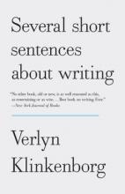 Klinkenborg, Verlyn Several Short Sentences About Writing