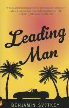 Svetkey, Benjamin Leading Man