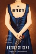 Kent, Kathleen The Outcasts