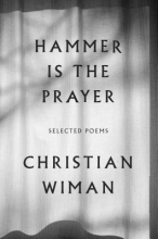 Wiman, Christian Hammer Is the Prayer
