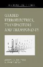 Mantese, Joseph V. Graded Ferroelectrics, Transpacitors and Transponents