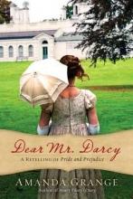 Grange, Amanda Dear Mr. Darcy
