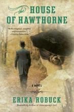 Robuck, Erika The House of Hawthorne