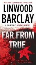 Barclay, Linwood Far from True