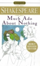 Shakespeare, William,   Stevenson, David L. Much Ado About Nothing
