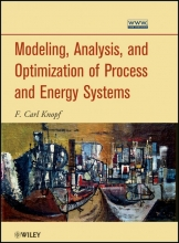 Knopf, F. Carl Modeling, Analysis and Optimization of Process and Energy Systems