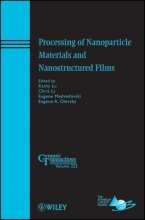 Lu, Kathy Processing of Nanoparticle Materials and Nanostructured Films