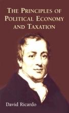 Ricardo, David The Principles of Political Economy and Taxation
