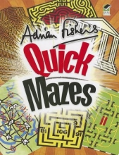 Adrian Fisher Adrian Fisher`s Quick Mazes
