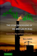 Zedalis, Rex J. The Legal Dimensions of Oil and Gas in Iraq