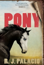 R. J. Palacio, Pony