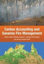 Brett P. Murphy Carbon Accounting and Savanna Fire Management