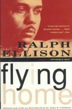 Ellison, Ralph,   Callahan, John F. Flying Home