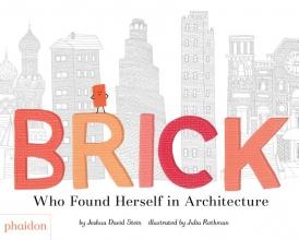 Joshua David Stein, Brick