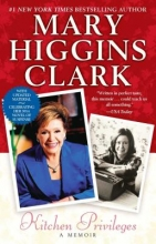 Clark, Mary Higgins Kitchen Privileges
