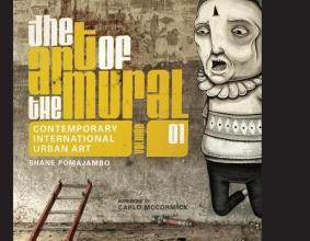 Pomajambo, Shane The Art of the Mural Volume 1
