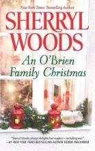 Woods, Sherryl An O`Brien Family Christmas