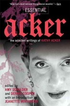Acker, Kathy Essential Acker