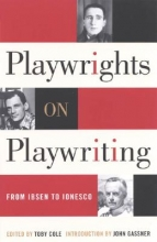 Cole, Toby Playwrights on Playwriting