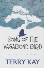 Kay, Terry Song of the Vagabond Bird
