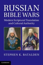 Batalden, Stephen K. Russian Bible Wars