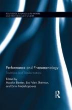 Performance and Phenomenology