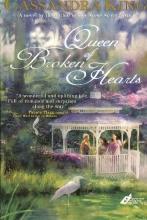 King, Cassandra Queen of Broken Hearts