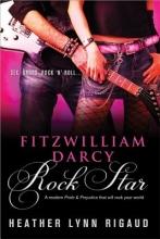 Rigaud, Heather Lynn Fitzwilliam Darcy, Rock Star