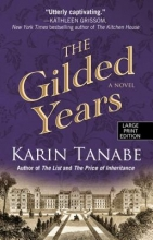 Tanabe, Karin The Gilded Years