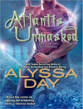 Day, Alyssa Atlantis Unmasked