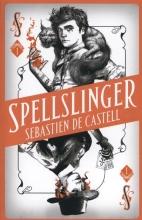 Sebastien,Castell Spellslinger