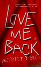 Tierce, Merritt Love Me Back
