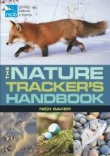 Baker, Nick The RSPB Nature Tracker`s Handbook
