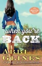 Glines, Abbi When You`re Back