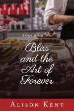 Kent, Alison Bliss and the Art of Forever