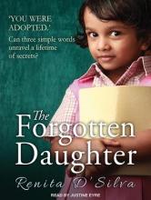 D`Silva, Renita The Forgotten Daughter