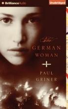 Griner, Paul The German Woman