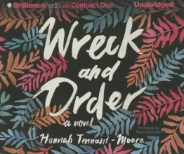 Tennant-moore, Hannah Wreck and Order