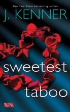 Kenner, J. Sweetest Taboo
